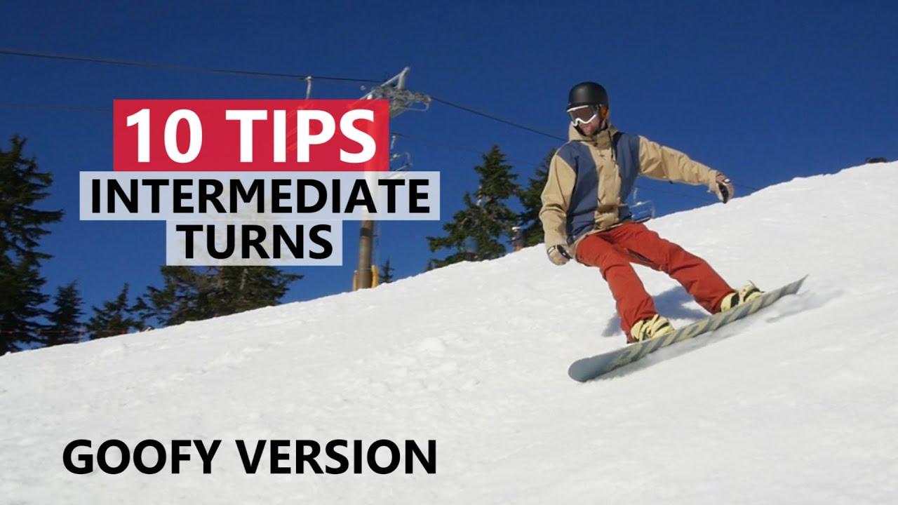 10 Tips To Improve Intermediate Snowboard Turns Goofy Version Youtube