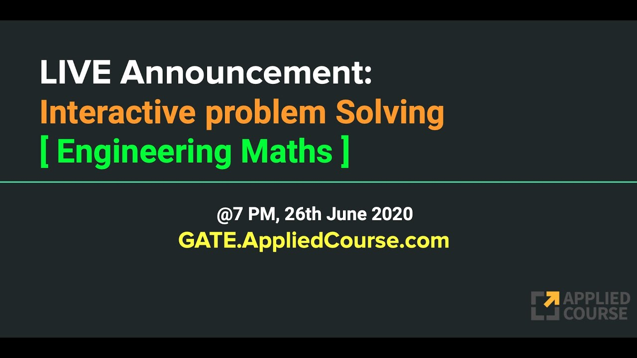 LIVE on 26th June: Problem Solving session in Engineering Math