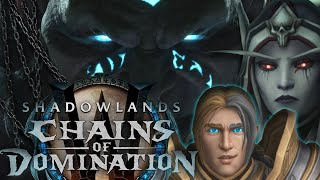 The Story of Patch 9.1: Chains of Domination - Blizzcon 2021 [Lore]