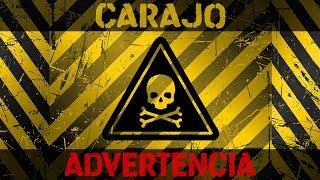 Carajo - Advertencia YouTube Videos