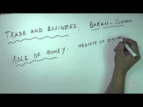 Islamic Economics - Position - Trade - Money: Lesson-4