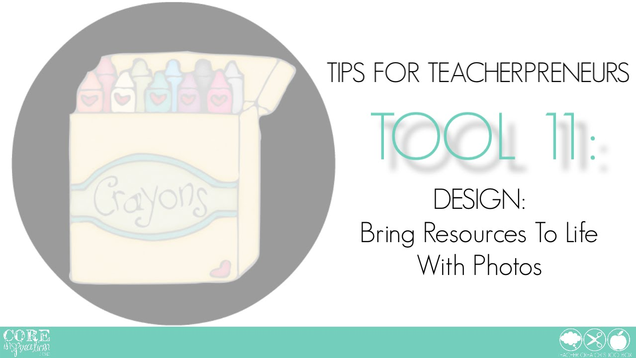 Tips for Teacherpreneurs: Bring Resources To Life With Photos
