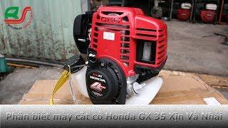 [ Máy Cắt Cỏ ] Hướng Dẫn Phân Biệt Máy Cắt Cỏ Honda GX35  Xịn Và Nhái
