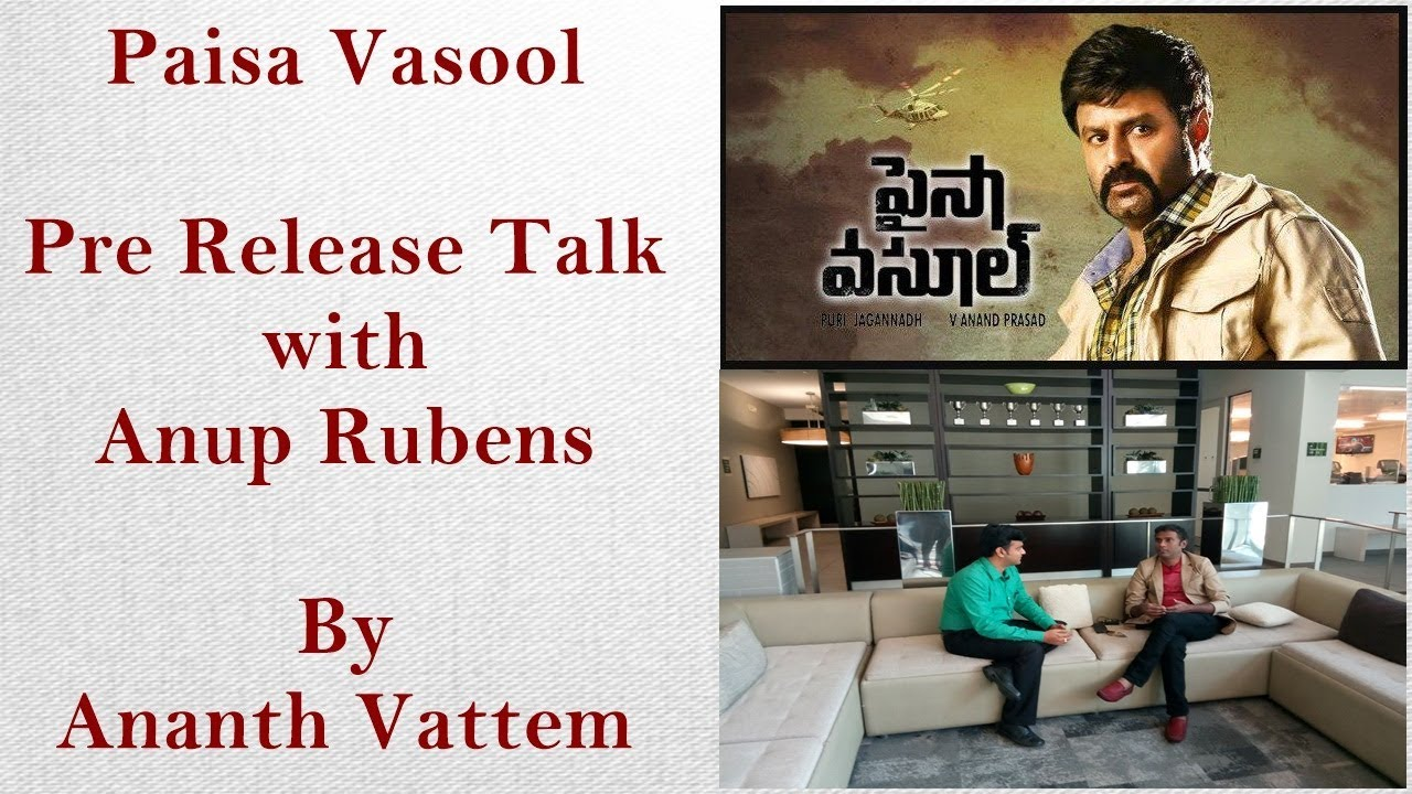 Paisa Vasool -  Pre-Release Talk with Anup Rubens - Host : Ananth Vattem