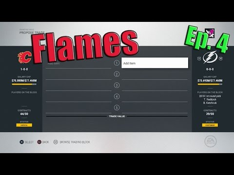 NHL 17 Calgary Flames Franchise Mode 4 | HUGE TRADES