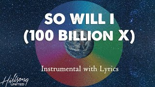 Download SO WILL I  (Hillsong United) - Acoustic Instrumental [Piano Karaoke with Lyrics] Mp3 and Videos