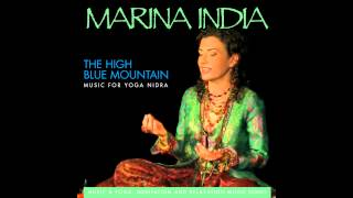 Marina India: 6. The High Blue Mountain  - Music for Yoga Nidra (The High Blue Mountain)