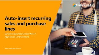 How to Auto-insert Recurring Sales and Purchase Lines in Business Central
