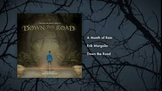 "03. A Month of Rain - ""Down the Road"" Original Score"