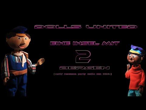 Dolls United - Eine Insel mit zwei Bergen [arif ressmann party radio rmx 2016]