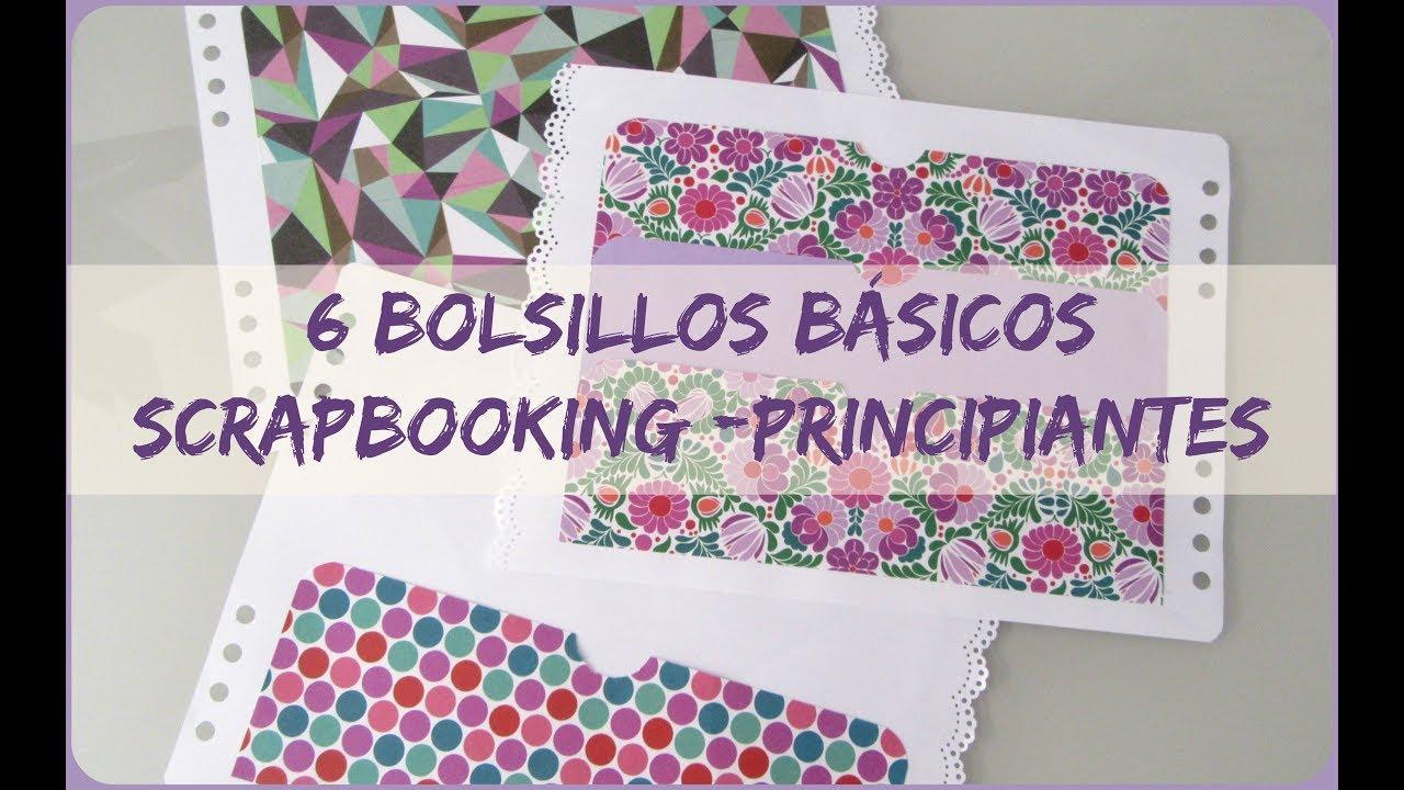 6 Bolsillos Basicos Scrapbooking Principiantes Youtube