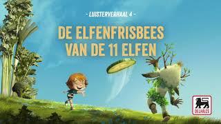 Aflevering 4 - De Elfenfrisbees van de 11 Elfen