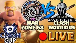 LIVE 2 Hour War | War Zone 68 vs Clash Warriors | Clash Cup | Clash of Clans