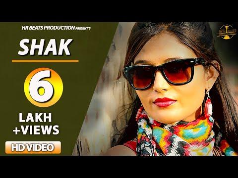 Raj Mawer - SHAK (Official Video) Vinu Gaur, Shikha Raghav | Latest Haryanvi Songs Haryanavi 2018