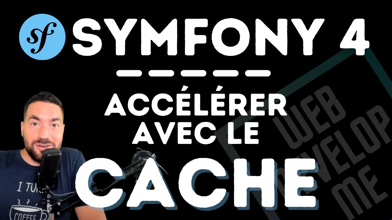 ? SYMFONY & LE CACHE : ON ACCELERE ?