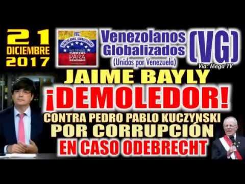 (21/12/2017) - JAIME BAYLY - ¡DEMOLEDOR! Contra Pedro Pablo Kuczynski por CORRUPCIÓN (ODEBRECHT)