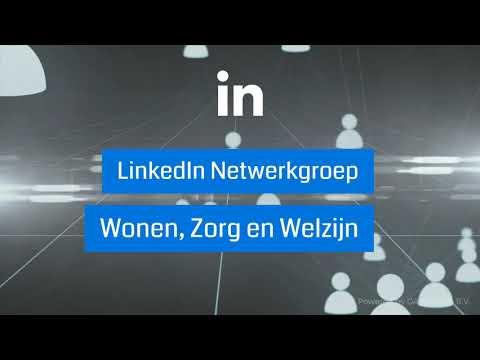 LinkedIn Netwerkgroep - Wonen, Zorg en Welzijn