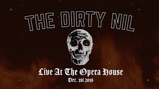 The Dirty Nil - Live At The Opera House (Trailer)
