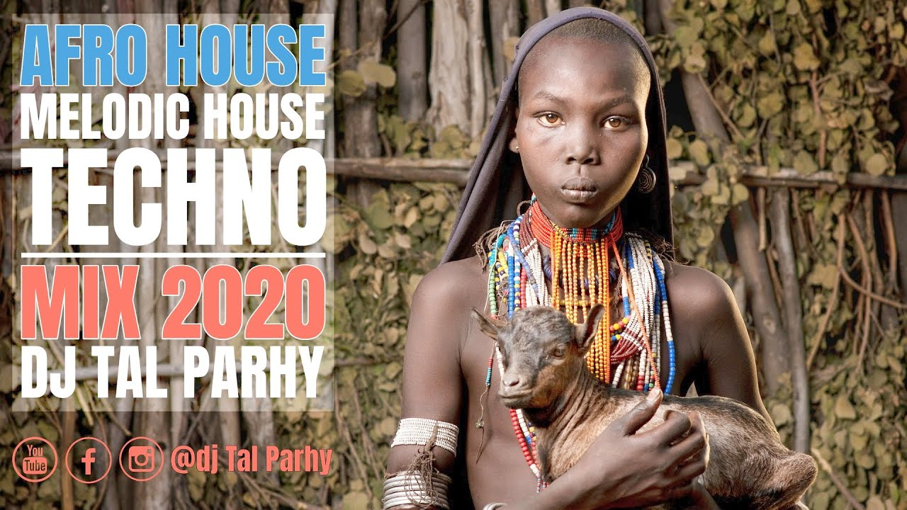 Download 🌱 Afro House Mix 2020 | Best Of Melodic House & Techno 🌱 Music by Tal Parhy #4