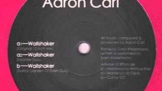 "Aaron-Carl - Wallshaker (Original 12"" Mix)"