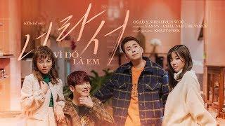 Vì Đó Là Em - Osad X Shin Hyun Woo Full HD
