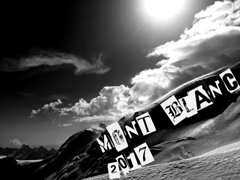 MONT BLANC 2017 -  Unsuccessful Ascent