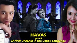 HAVAS Guruhi JANAM JANAM In The Uzbek Language