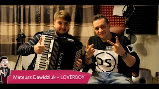 #5 Z akordeonem u Gwiazd - Zespół Loverboy
