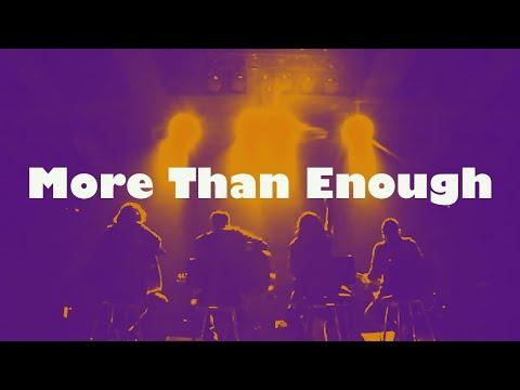 'More Than Enough' (MORE THAN ENOUGH - JPCC Worship Official Video)