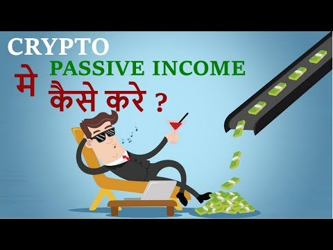(Hindi) Passive Income in Crypto - masternodes, staking, blogging, airdrops, exchange coins