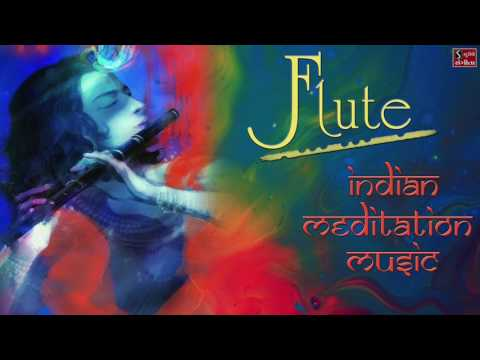 Indian Background Flute Music - Instrumental Meditation Music | Yoga Music | Music For Relaxation |
