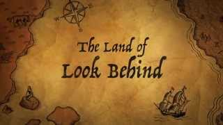 The Land of Look Behind Trailer
