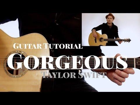 Taylor Swift - Gorgeous - Guitar Tutorial   (Strumming + Chords + Melody)   NO CAPO - NO BARRE thumbnail