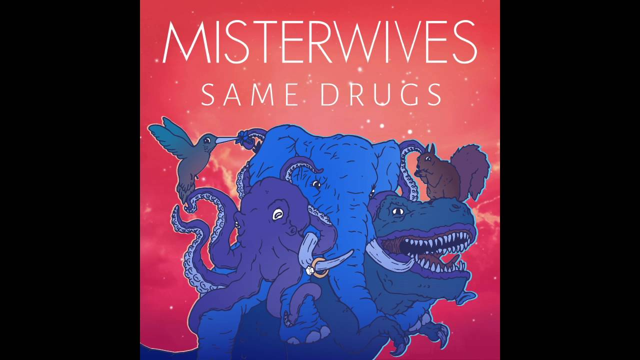 misterwives-same-drugs-chance-the-rapper-cover-misterwives