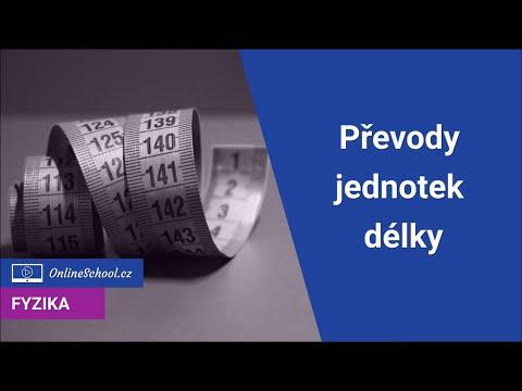 Převody jednotek délky   2/6 Fyzikální jednotky a veličiny   Fyzika   Onlineschool.cz