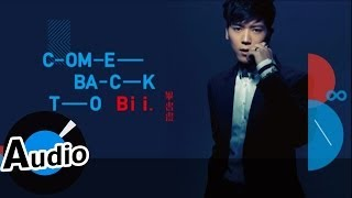 畢書盡 Bii - Come back to me (官方歌詞版)