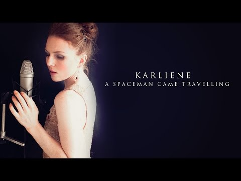 Karliene - A Spaceman Came Travelling