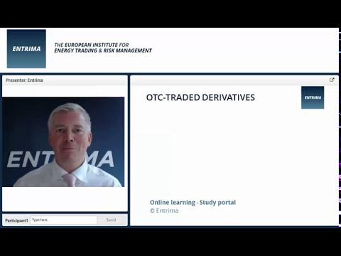 Entrima - Knowledge sharing: OTC Derivatives (Energy Trading & Risk Management)