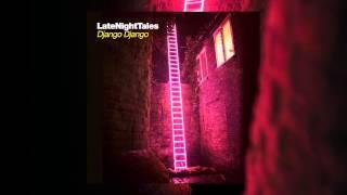 Ramadanman - Bass Drums (Late Night Tales: Django Django)