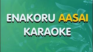 ENAKORU AASAI | KARAOKE | TAMIL CHRISTIAN SONG