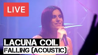 Lacuna Coil - Falling (Live and Acoustic) in [HD] @ KOKO - London 2012