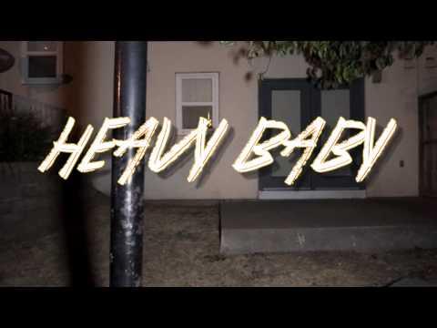 Heavy Baby - GMG Please ( Dir. by @BuckThaGenius )
