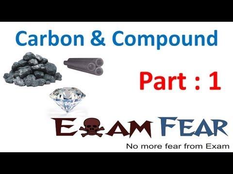 Chemistry Carbon & Compounds part 1 (Introduction) CBSE class 10 X
