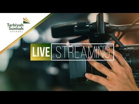 Live Streaming Tarbiyah Sunnah