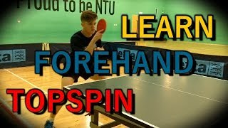 How To Play Table Tennis: Forehand Tutorial - **FT. MINI VLOG**