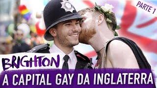 CAPITAL GAY DO REINO UNIDO: BRIGHTON PT 1 - PÕE NA MALA (Parada LGBT de Brighton)