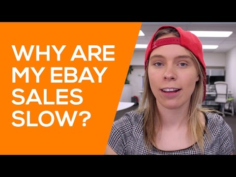 Why Are My eBay Sales Slow? How to Increase your eBay Sales