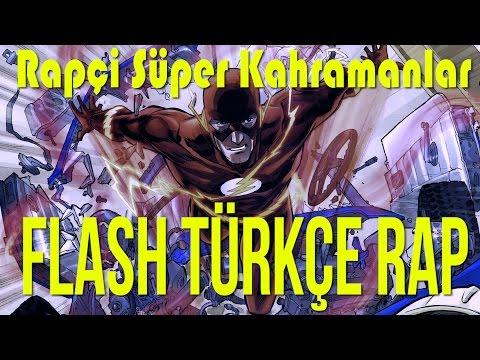 The Flash Türkçe Rap Şarkısı - Rapçi Süper Kahramanlar