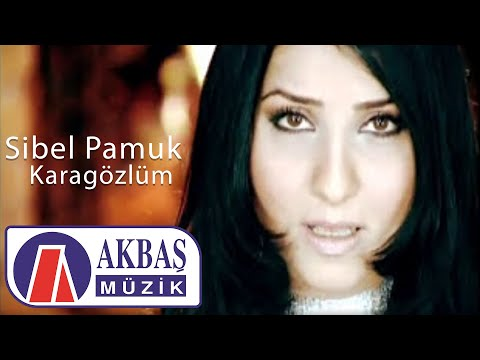 Karagözlüm - Sibel Pamuk (Official Video)