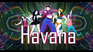 Just Dance 2018 Havana By Camila Cabello ft. Young Thug